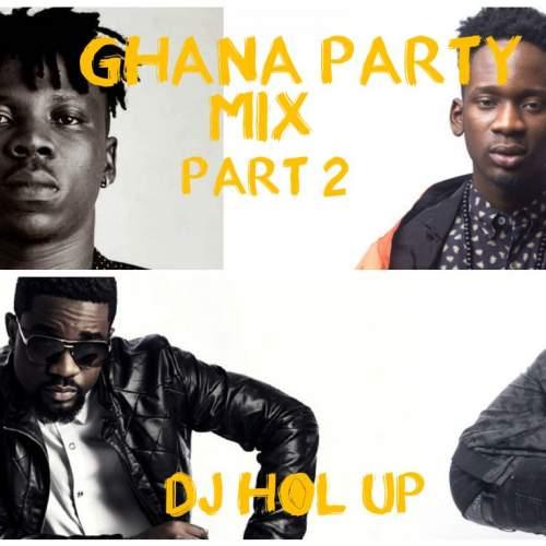 DJ Hol Up - Official Ghana Party Mix (Pt. 2) (feat. Sarkodie, Bisa Kdei, Stonebwoy & Jaij Hollands)