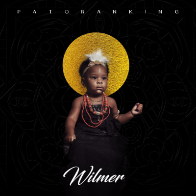 Download Album: Patoranking - Wilmer
