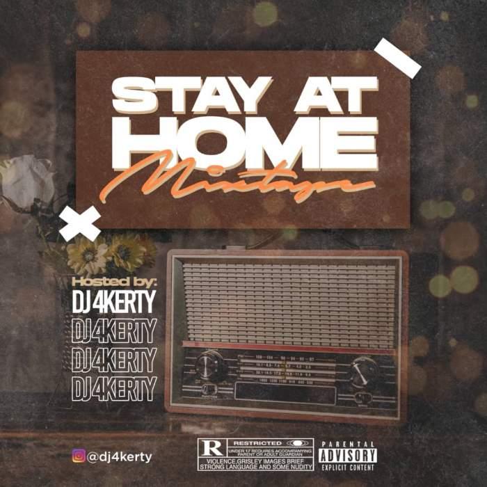 DJ 4Kerty - Stay at Home Mixtape