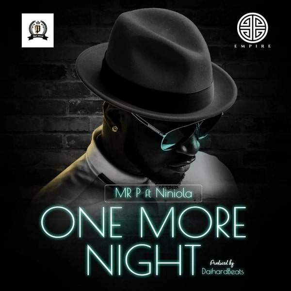 Mr P - One More Night (feat. Niniola)