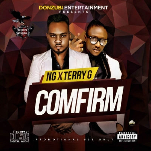 NG - Confirm (feat. Terry G)