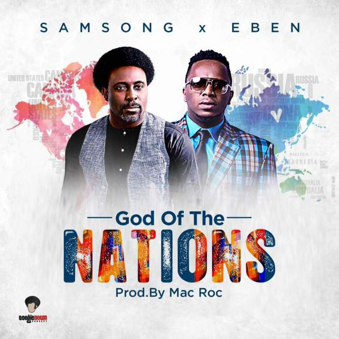 Samsong - God Of The Nations (feat. Eben)