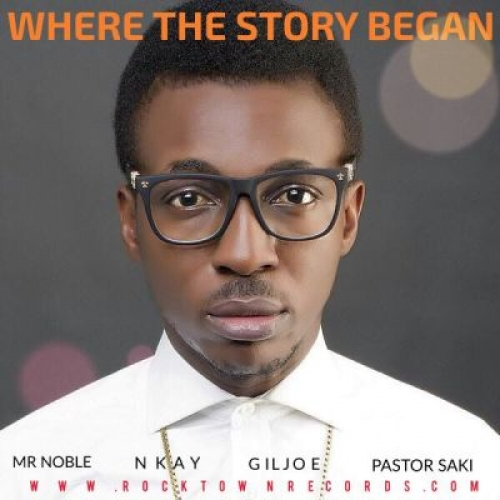 Frank Edwards - Where The Story Began (feat. Mr Noble, Nkay, Gil Joe & Pastor Saki)