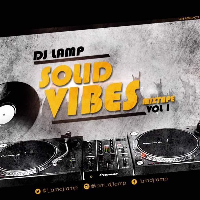 DJ Lamp - Solid Vibes Mix (Vol. 1)