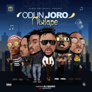 DJ Mix: DJ Baddo - Odun Joro Mix
