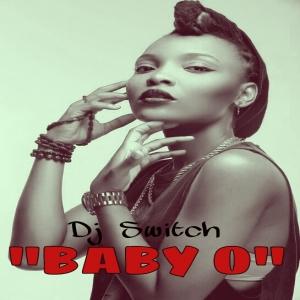 DJ Switch - Baby O