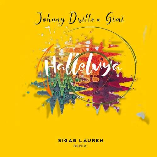 Johnny Drille & Simi - Halleluyah (Sigag Lauren Remix)