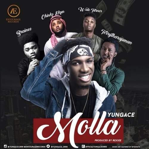 YungAce - Molla (ft. Chinko Ekun, Wale Turner, Terry Tha Rapman & Brainee)