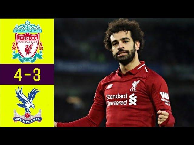 Liverpool 4 - 3 Crystal Palace (Jan-19-2019) Premier League Highlights