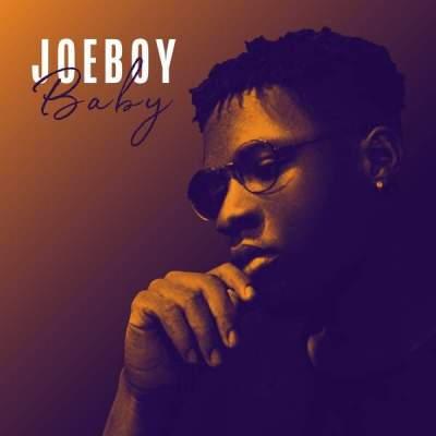 Music: Joeboy - Baby