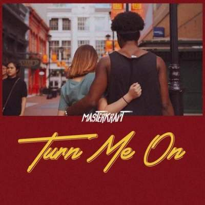 Music: Masterkraft - Turn Me On