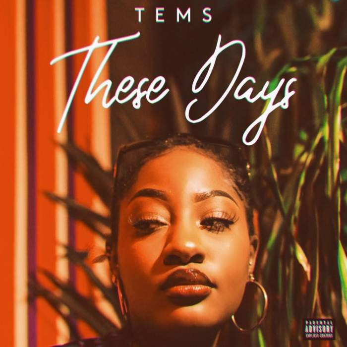 Tems - These Days