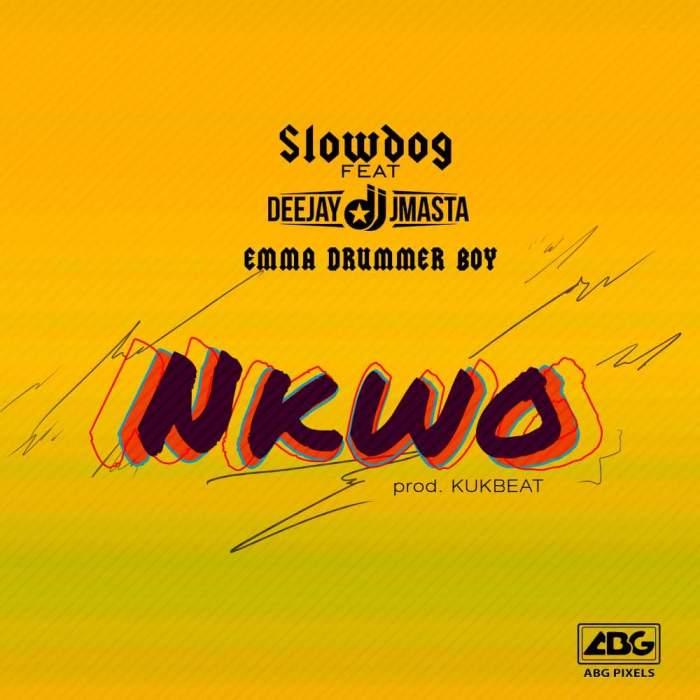 Slowdog - Nkwo (feat. DJ J Masta & Emma Drummer Boy)