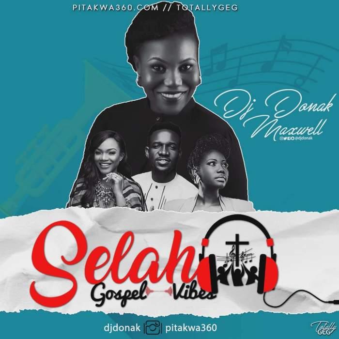 DJ Donak - Selah Gospel Vibes Mix