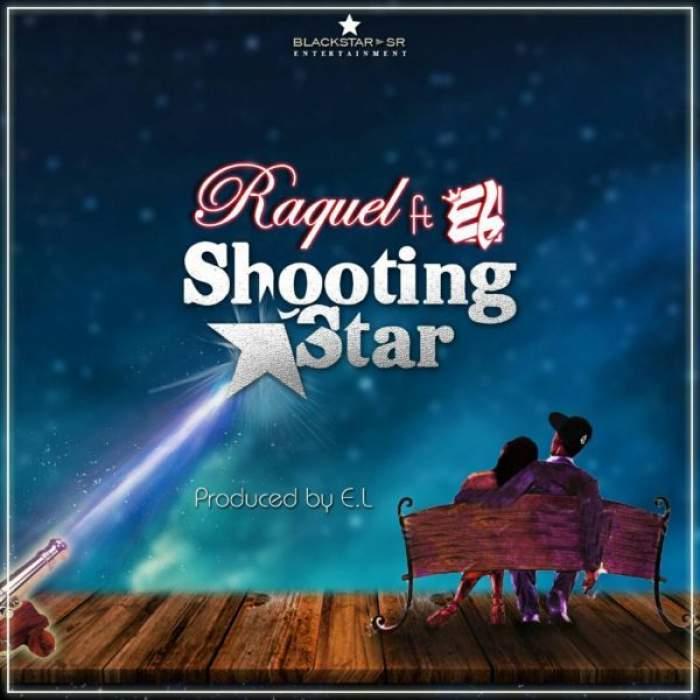 Raquel - Shooting Star (feat. E.L)