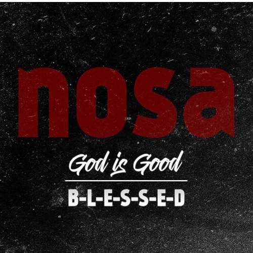 Nosa - Blessed