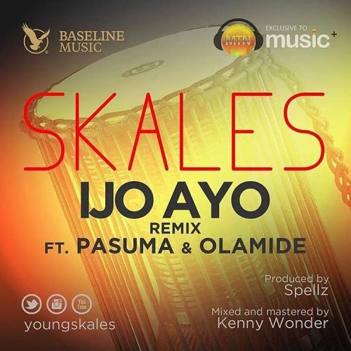Skales - Ijo Ayo (Remix) (feat. Olamide & Pasuma)