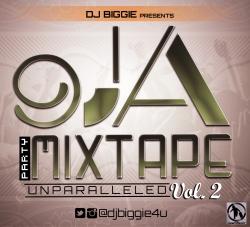 DJ Biggie - 9ja Party Mixtape Unparalleled (Vol. 2)