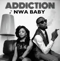 Addiction - Nwa Baby