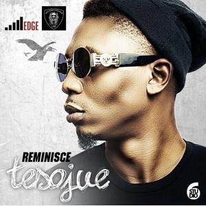 Reminisce - Tesojue