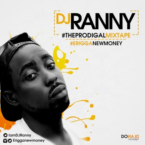 DJ Ranny - The Prodigal Mix (Erigga)
