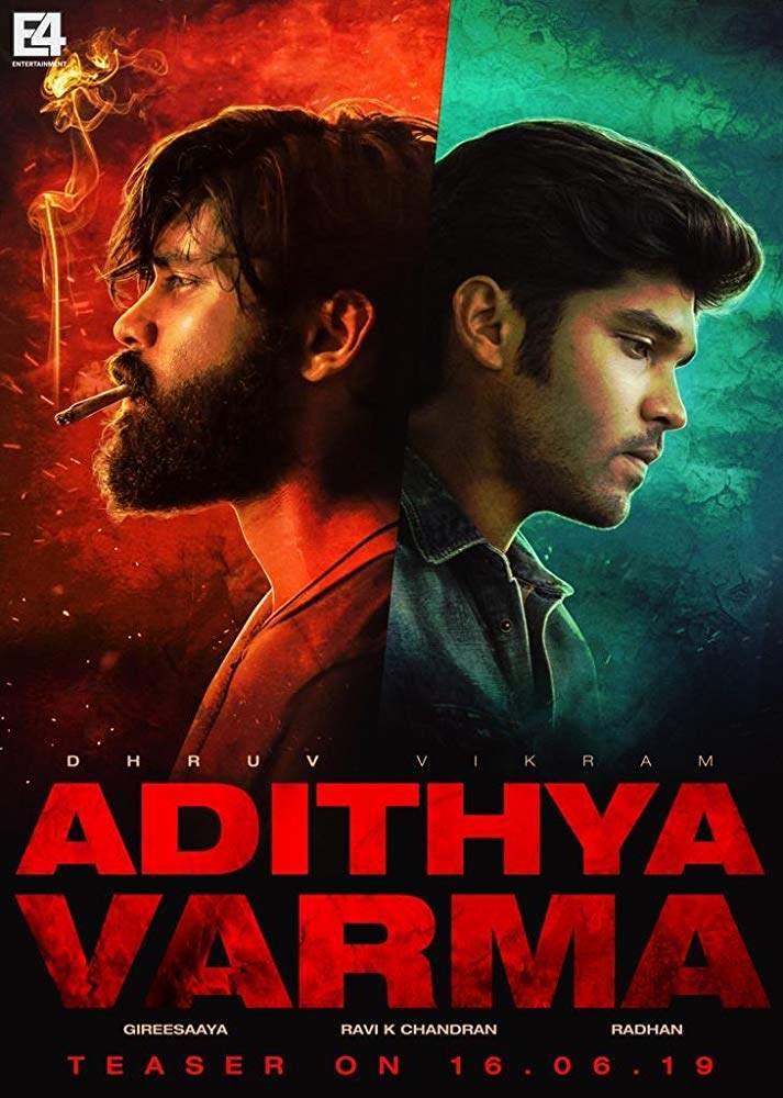 Adithya Varma (2019) [Indian]