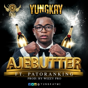 Yung Kay - Ajebutter (feat. Patoranking)