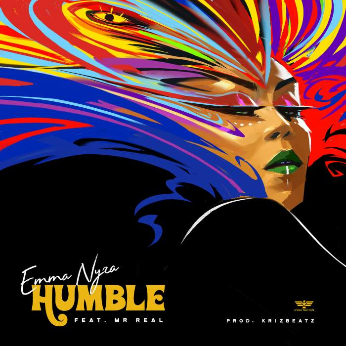 Emma Nyra - Humble (feat. Mr Real)