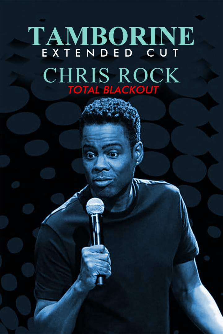 Chris Rock Total Blackout: The Tamborine Extended Cut (2021)