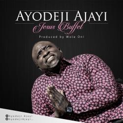 Ayodeji Ajayi - Jesus Buffet