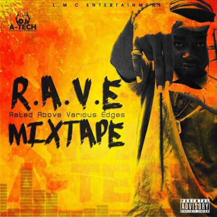 DJ A-Tech - R.A.V.E (Rated Above Various Edges) Mix