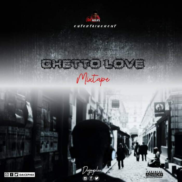 DJ Selex - Ghetto Love Mixtape 08183486214