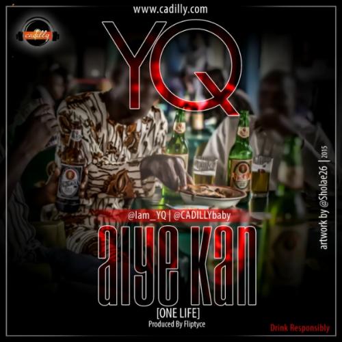 YQ - Aiye Kan (One Life)