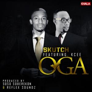 Skutch - Oga (feat. Kcee)