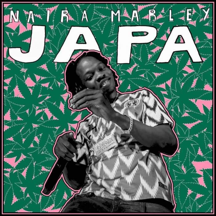 Naira Marley - Japa
