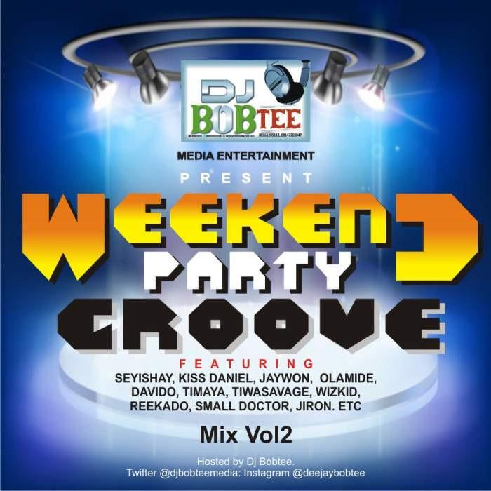 DJ Bobtee - Weekend Party Groove Mix (Vol. 2)