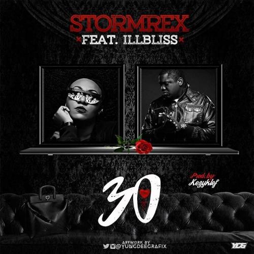 Stormrex - 30 (feat. iLLBLiSS)
