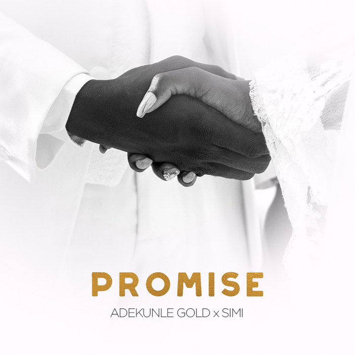 Adekunle Gold & Simi - Promise