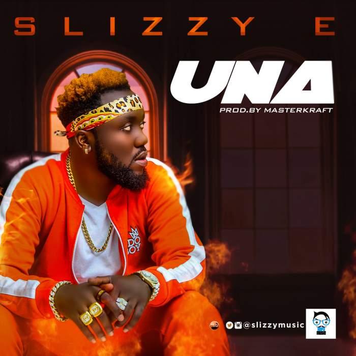 Slizzy E - Una