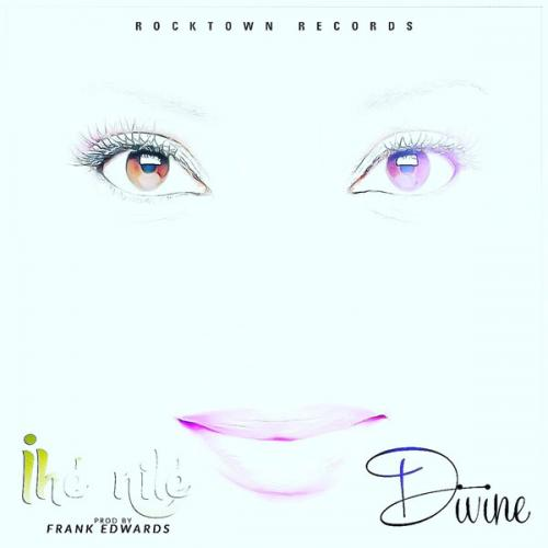 Divine - Ihé Nilé (feat. Frank Edwards)