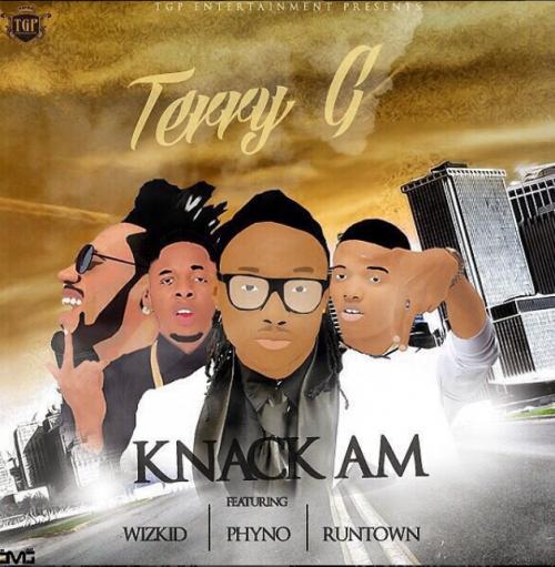 Terry G - Knack Am (feat. Wizkid, Phyno & Runtown)