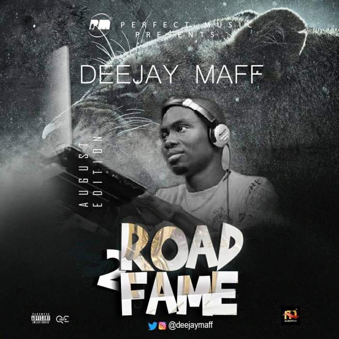 DJ Maff - Road2Fame Mix (August 2018 Edition)