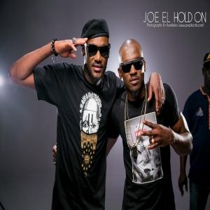 Joe El - Hold On (feat. 2Face)