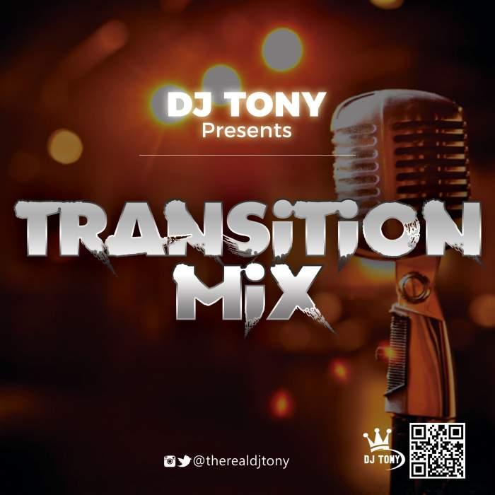 DJ Tony - Transition Mix Reloaded