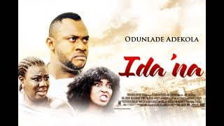 IDA'NA [The Engagement] - [Starr. Odunlade Adekola] (Part 2)