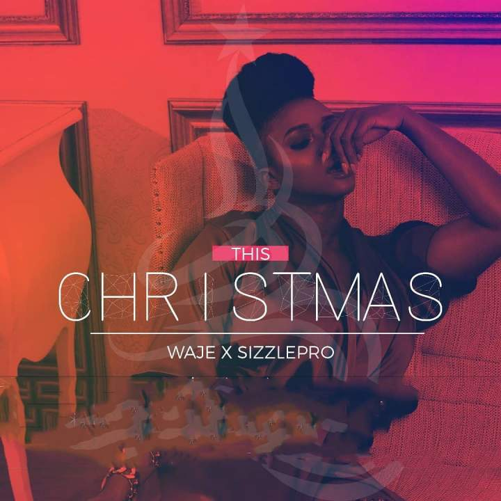 Waje - This Christmas (feat. SizzlePro)