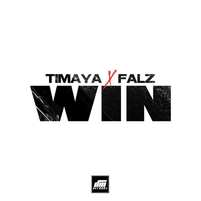 Timaya & Falz - Win