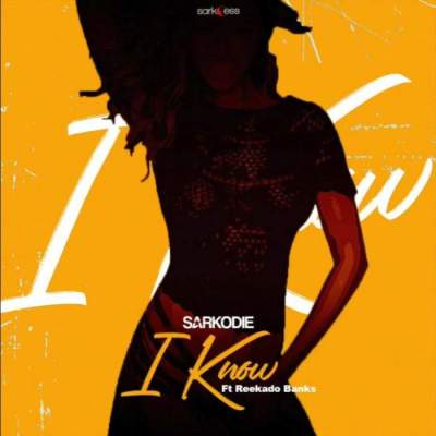 Music: Sarkodie - I Know (feat. Reekado Banks) [Prod. by MOG Beatz]