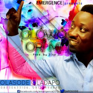 Oladapo Olasode - Olowo Ori Mi