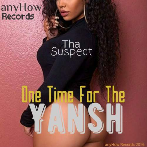 Tha Suspect - One Time For The Yansh (Free Beat with Hook)